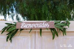 cartel_bienvenidos_puerta_paso Outdoor Furniture, Outdoor Decor, Home Decor, Indoor Ceremony, Unique Furniture, Chairs, Poster, Weddings, Homemade Home Decor