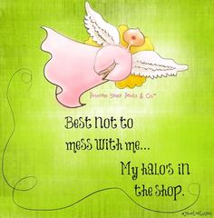 Angel quote via www.Facebook.com/PrincessSassyPantsCo