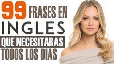 99 Frases en Inglés que Necesitarás Todos los Días - Inglés Americano pa...