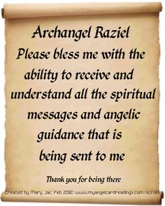 One of 24 prayers, messages and affirmations of trust in the Archangels presented on parchment scrolls. Archangel Prayers, Angel Quotes, Angel Sayings, Meditation, Angel Guidance, I Believe In Angels, Ange Demon, My Guardian Angel, Spiritus