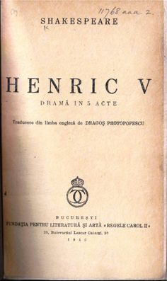 Title page of William Shakespeare, Henric V. Traducere din limba engleză de Dragoș Protopopescu. (Bucharest, 1940). 11768.aaa.2.