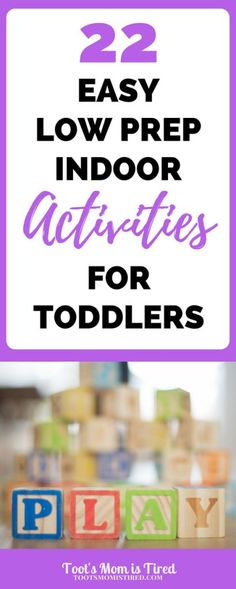 22 Easy Low Prep Indoor Toddler Activities - Toot's Mom is Tired - 22 Easy Low Prep Indoor Activities for Toddlers 18 Month Old Activities, Activities For One Year Olds, Indoor Activities For Toddlers, Toddler Learning Activities, Parenting Toddlers, Infant Activities, Nanny Activities, Childcare Activities, Parenting Classes