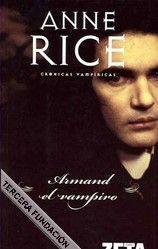 Nombre del libro: Armand el vampiro  Autor: Anne Rice Expositor: Natalia Vargas Idea central: Irreal e irreal