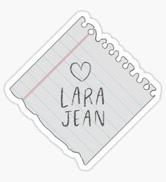 """Lara Jean note"" Stickers by Lily Glazer Stickers Cool, Red Bubble Stickers, Meme Stickers, Tumblr Stickers, Phone Stickers, Printable Stickers, Lara Jean, Vsco, Aesthetic Stickers"
