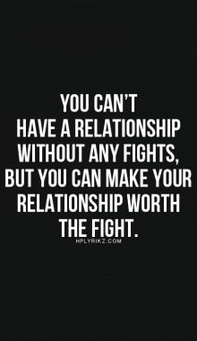 Love Is Not A Fight But Its Something Worth Fighting...