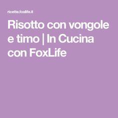 Risotto con vongole e timo | In Cucina con FoxLife
