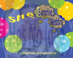 """A Surprise Wedding! Bride surprised by Groom, and married several hours later. Wedding guests also came in from other states, and were able to keep the secret! We wrote the ceremony without the Bride! She said, """"Yes"""", and the wedding ceremony was lovely!"""