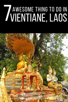 7 Awesome Things to do in Vientiane, Laos A lot of travellers aren't exactly enthusiastic about the capital city of Laos. Vientiane has quite a lot to offer, though. Check out these awesome things to do in Vientiane, Laos to make your stay unforgettable! Related Article: Check this list of awesome hostels in Laos for your best stay in the country!