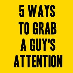 5 Ways to Grab a Guy's Attention >>> With the scarcity of eligible men and the number of single women on the rise, dating could be a challenge. You have to know how to grab a guy's attention if you want to succeed in the dating arena and attract men. Get The Guy, The Right Man, Libra Man, Aries Men, Guy Advice, Attraction Facts, Flirting With Men, Dating Tips For Women, Dating Advice