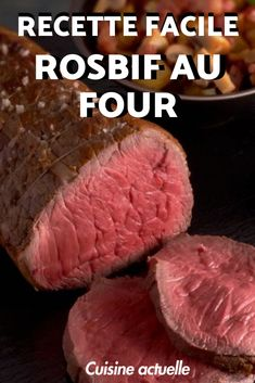 La recette basique du dimanche ou des jours de fêtes ! Voilà comment ne plus rater votre rosbif au four avec une cuisson parfaite