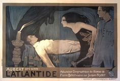 movieposteroftheday:  French poster for L'ATLANTIDE (Jacques Feyder, France/Belgium, 1921) Artist: Manuel Orazi (1860-1934) Poster source: W...