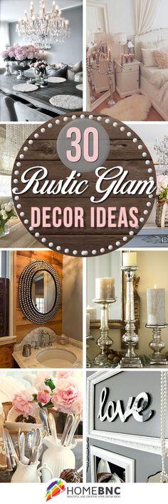 Rustic Glam Decoration Ideas