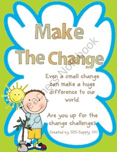 Make The Change - An Earth Day Challenge from SOS Supply on TeachersNotebook.com (25 pages)