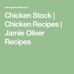 Chicken Stock | Chicken Recipes | Jamie Oliver Recipes