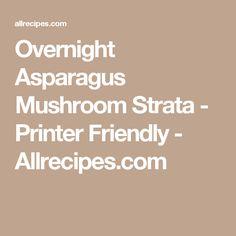 Overnight Asparagus Mushroom Strata - Printer Friendly - Allrecipes.com