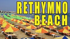 A Day On The Rethimno Beach - Crete Greece