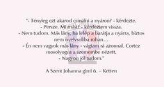 Szent Johanna Gimi I Love Books, Stranger Things, Bff, Writer, Fandoms, Humor, Reading, My Love, Quotes