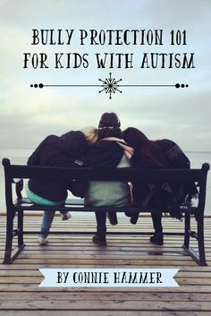 Bully Protection 101 for Kids with Autism - http://geekclubbooks.com/2017/02/bully-protection-101-for-kids-with-autism/?utm_campaign=coschedule&utm_source=pinterest&utm_medium=Geek%20Club%20Books&utm_content=Bully%20Protection%20101%20for%20Kids%20with%20Autism