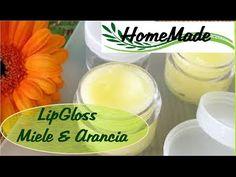 Gloss Labbra Miele&Arancia / Honey & orange lipgloss diy - YouTube