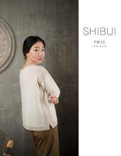 Shibui Knits Fall/Winter 2015 Look Book | patterns by in-house designer Shellie Anderson