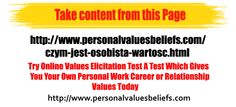 Take content from this Page  http://www.personalvaluesbeliefs.com/czym-jest-osobista-wartosc.html