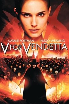 """My favorite movie and where I compared actress Natalie Portman with Hazel. """"You're like a millennial Natalie Portman. Like V for Vendetta Natalie Portman. V For Vendetta Poster, V For Vendetta 2005, V For Vendetta Movie, V Pour Vendetta, Vendetta Film, Vendetta Quotes, Hugo Weaving, Movie V, See Movie"""