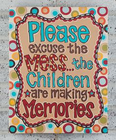 Another great find on #zulily! 'Please Excuse the Mess' Canvas by Glory Haus #zulilyfinds