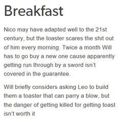 Solangelo's daily breakfast. Nico: *Small eek!* *loud crash* Will: *small sigh*