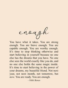 You are Enough Quotes, Inspiration & Encouragement, Relationships, Hope, Self Love Poetry - /Weise Worte - Encouragement Quotes, Wisdom Quotes, True Quotes, Words Quotes, Motivational Quotes, Qoutes, Sayings, You Are Enough Quote, Enough Is Enough Quotes