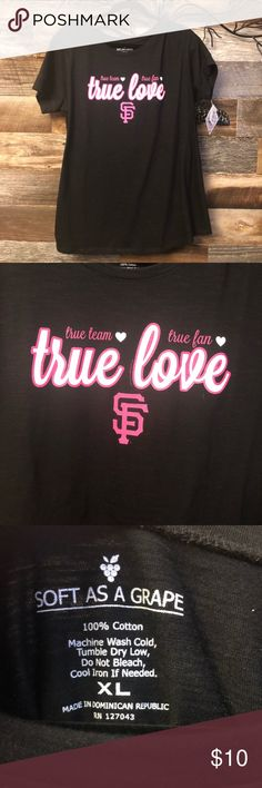 San Francisco Giants True Love Tee Show your Love of the San Francisco Giants! New with tags. Smoke free home. MLB Tops Tees - Short Sleeve