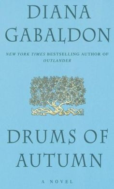 Drums of Autumn (Outlander Series book 4)