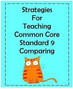 Strategies for teaching Common Core Standard 9:  Deep Comparisons Rather Than Surface-Level Comparisons.  Click the image for teaching ideas.