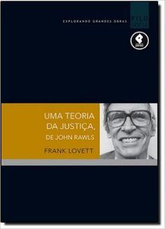 Uma Teoria da Justiça de John Rawls - Livros na Amazon.com.br