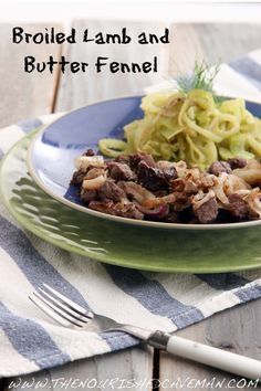 Easy, Low Carb Broiled Lamb with Butter Fennel | The Nourished CavemanThe Nourished Caveman