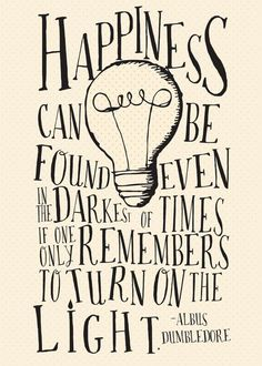 I have never read a Harry Potter book or watched any of the movies but I like this quote. via