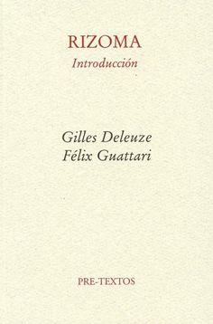 Rizoma - Gilles Deleuze y Félix Guattari