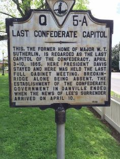 was the Last Capitol of the Confederacy. Confederate Leaders, Confederate Monuments, American Civil War, American History, Civil War Quotes, Danville Virginia, Jefferson Davis, Southern Heritage, Old Dominion