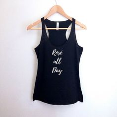 Rose All Day Tank Top | Black White Calligraphy Wine Rosé Word Quote Shirt | Women's Fashion Summer Raceback Running Workout Gym Yoga Tank by theavantmarket