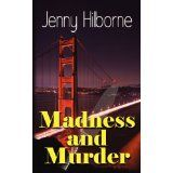 Madness and Murder (Paperback)By Jenny Hilborne