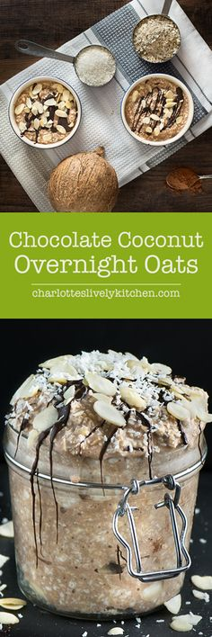 Coconut chocolate overnight oats - Chocolate, coconut, oats and ...