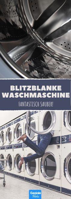 Wie man eine Waschmaschine wirklich sauber bekommt.