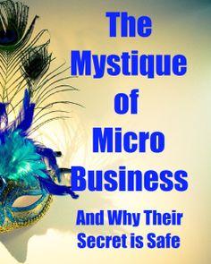 Mystique of Micro Biz