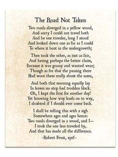 Road Not Taken Poem, Robert Frost Poem, Poetry Art Print, Graduation Grad Gift, … Peace Quotes, Poem Quotes, Wisdom Quotes, Words Quotes, Quotes To Live By, Life Quotes, Sayings, Poems On Life, Empathy Quotes