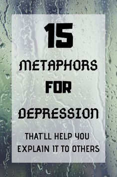 Here's my best 15 metaphors for depression that might help you to explain it to someone who has never experienced it themselves. Mental Health Blogs, Kids Mental Health, Mental Health Matters, Mental Help, Overcoming Depression, Anxiety Tips, Anxiety Quotes, Anxiety Help, Mental Disorders