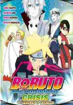Boruto Naruto Next Generations Crisis the Threat of Failing
