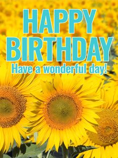 Send Free Joyful Sunflower Happy Birthday Card to Loved Ones on Birthday & Greeting Cards by Davia. It's free, and you also can use your own customized birthday calendar and birthday reminders. Happy Birthday Wishes Photos, Birthday Wishes Flowers, Birthday Wishes For Kids, Happy Birthday Art, Birthday Blessings, Happy Birthday Messages, Happy Birthday Greetings, Birthday Pictures, Birthday Greeting Cards