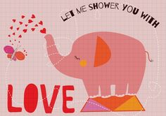Let Me Shower You With Love ♥♥♥♥   Pink elephant & colorful butterfly valentine's card designed by Artibonita