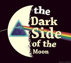 Yo prefiero la cara oscura de la luna, dónde de va a parar