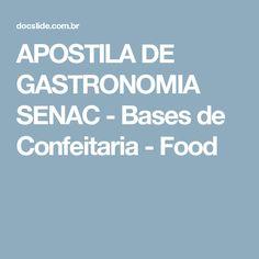 APOSTILA DE GASTRONOMIA SENAC - Bases de Confeitaria - Food