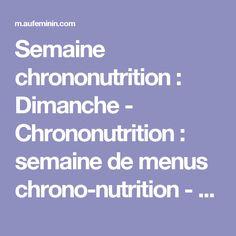 Semaine chrononutrition : Dimanche - Chrononutrition : semaine de menus chrono-nutrition - aufeminin